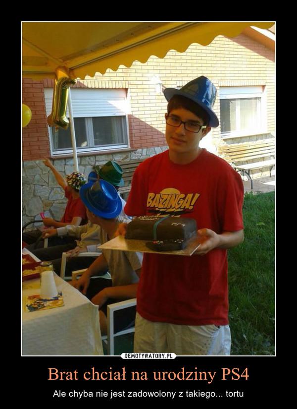 Brat chciał na urodziny PS4 – Ale chyba nie jest zadowolony z takiego... tortu
