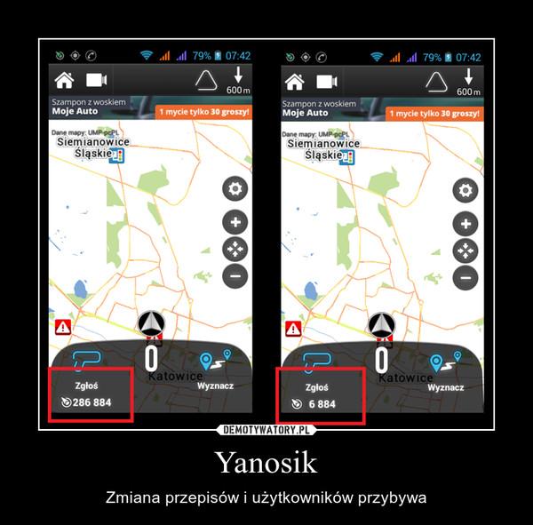Yanosik – Zmiana przepisów i użytkowników przybywa