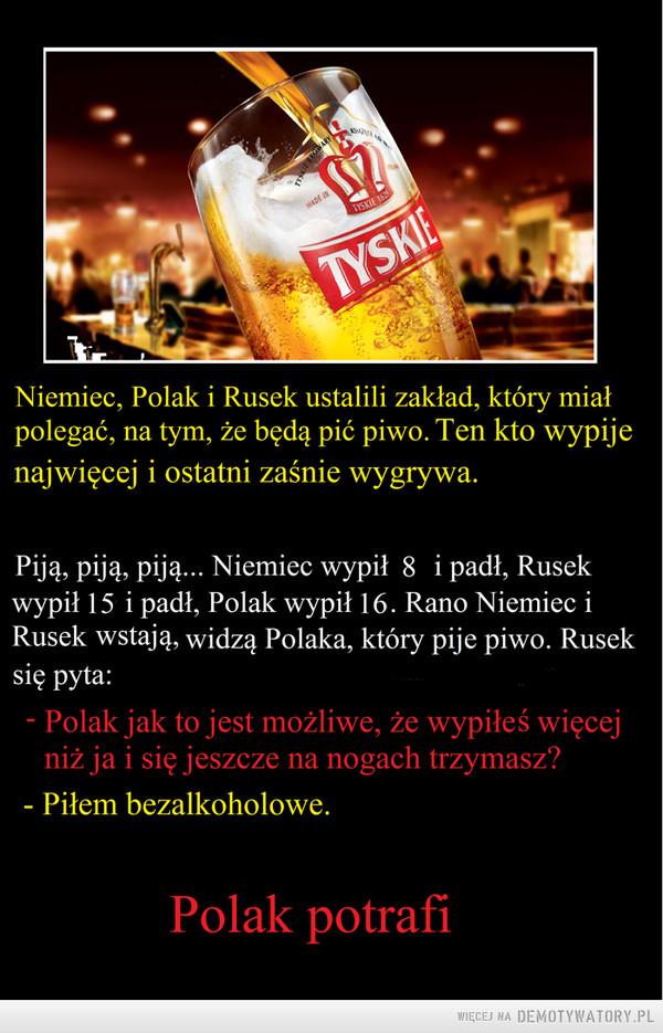 Polak potrafi z piwem –