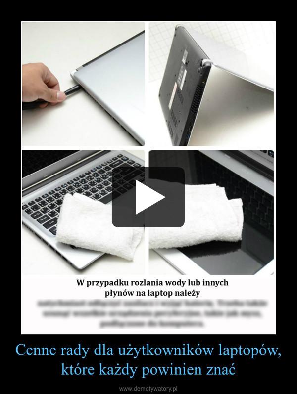 Cenne rady dla użytkowników laptopów, które każdy powinien znać –