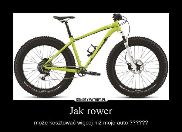Jak rower – może kosztować więcej niż moje auto ??????