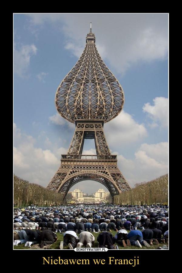 Niebawem we Francji –