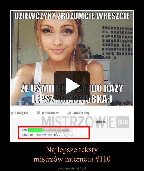 Najlepsze tekstymistrzów internetu #110 –