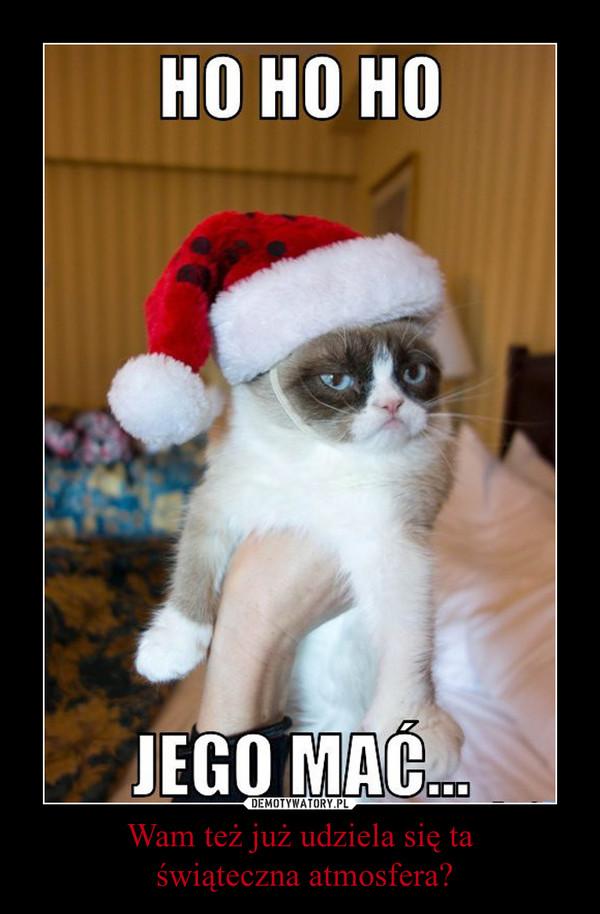 Wam też już udziela się ta świąteczna atmosfera? –