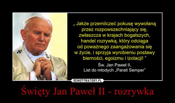 Święty Jan Paweł II - rozrywka –