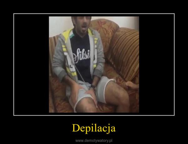 Depilacja –