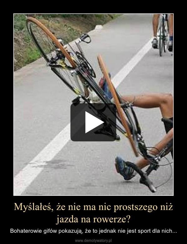 Myślałeś, że nie ma nic prostszego niż jazda na rowerze? – Bohaterowie gifów pokazują, że to jednak nie jest sport dla nich...