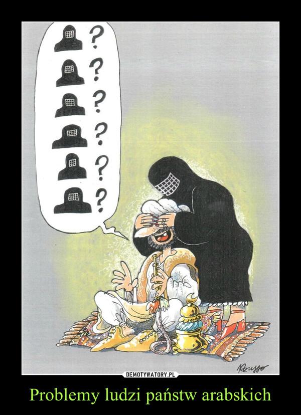 Problemy ludzi państw arabskich –