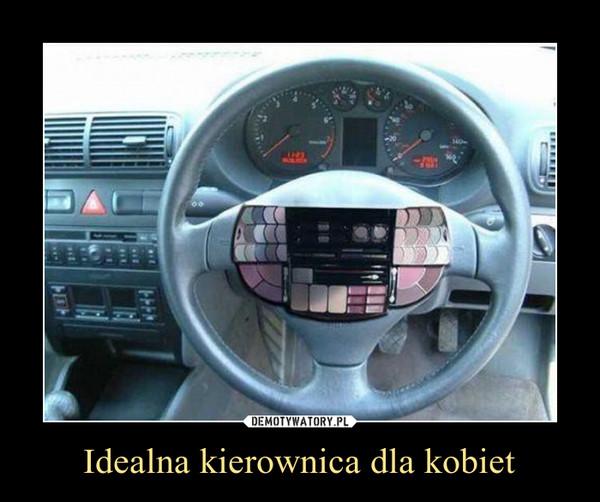 Idealna kierownica dla kobiet –