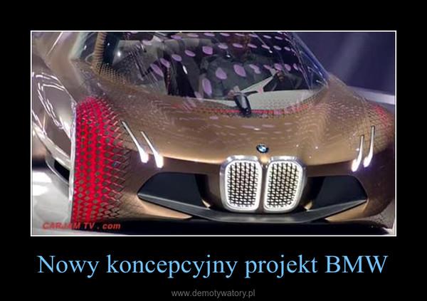 Nowy koncepcyjny projekt BMW –