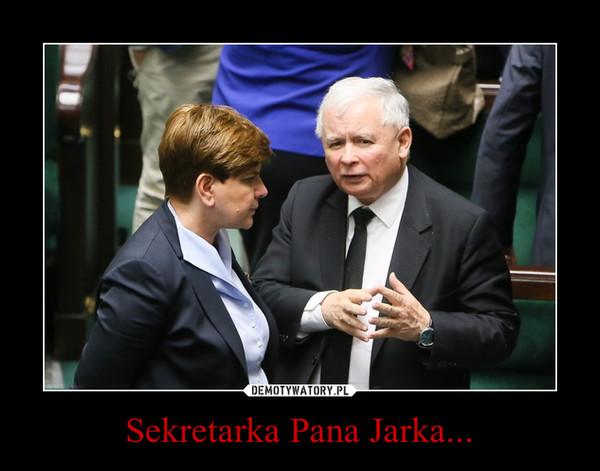 Sekretarka Pana Jarka... –