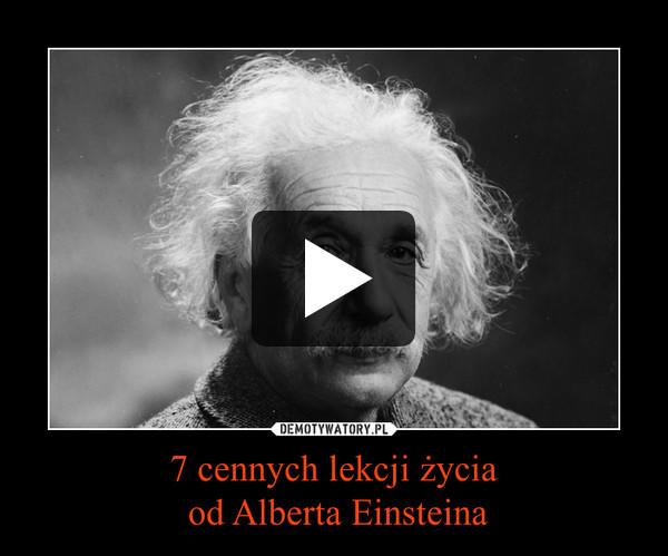 7 cennych lekcji życia od Alberta Einsteina –