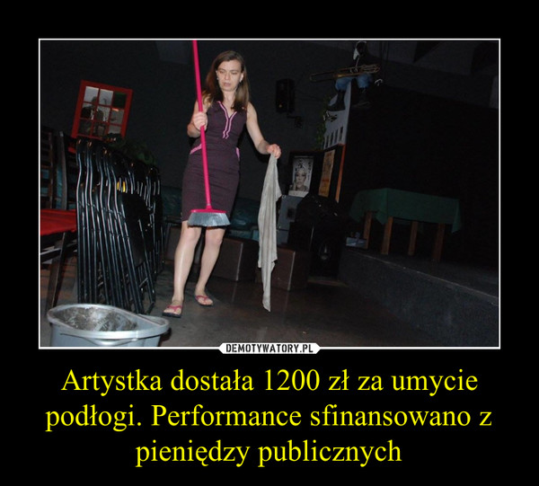 Artystka dostała 1200 zł za umycie podłogi. Performance sfinansowano z pieniędzy publicznych –