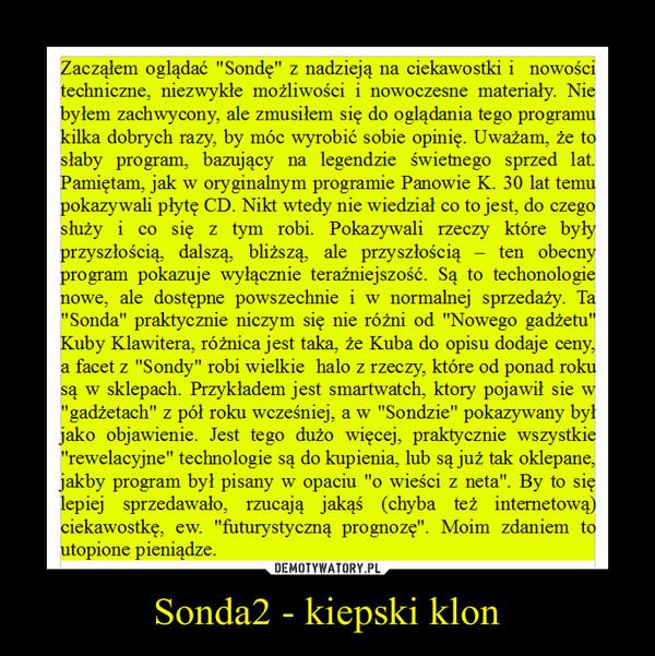 Sonda2 - kiepski klon –