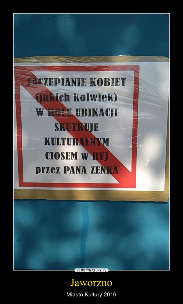 Jaworzno – Miasto Kultury 2016