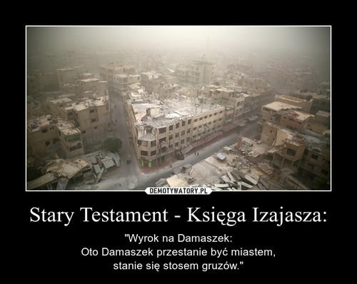 Stary Testament - Księga Izajasza: