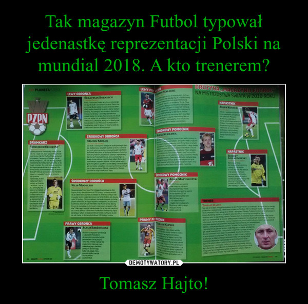 Tomasz Hajto! –