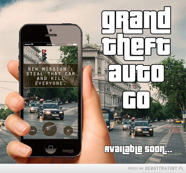 Już niebawem –  Grand theft auto GOavailable soon