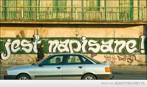 Mury uczą –  jest napisane!