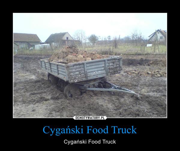 Cygański Food Truck – Cygański Food Truck