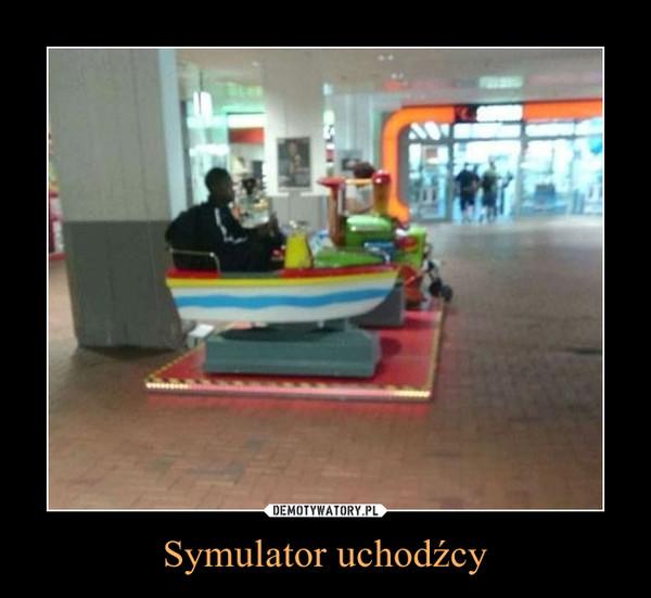 Symulator uchodźcy –