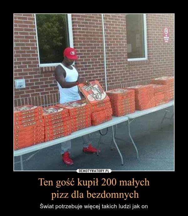 Ten gość kupił 200 małych pizz dla bezdomnych – Świat potrzebuje więcej takich ludzi jak on