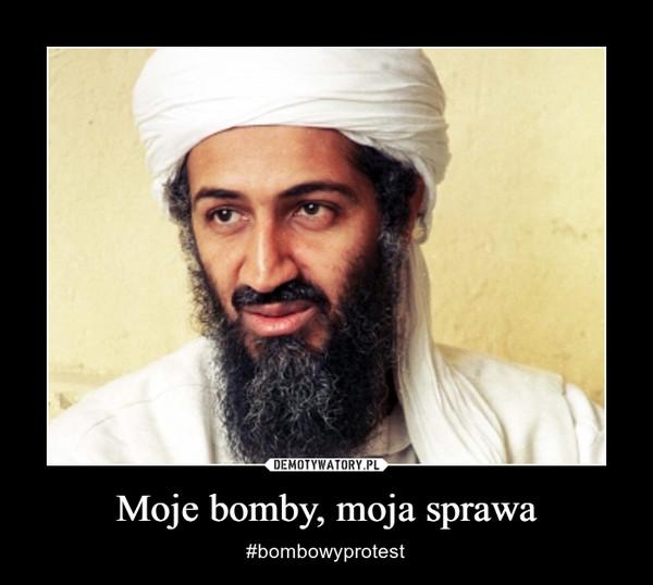 Moje bomby, moja sprawa – #bombowyprotest