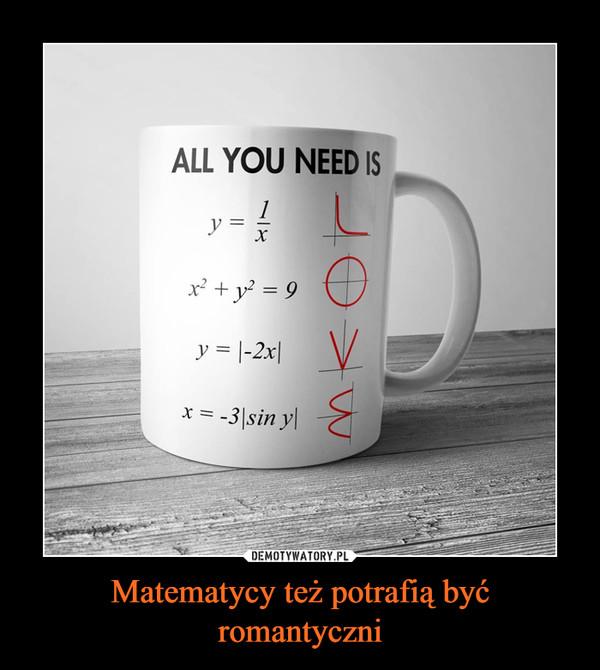 Matematycy też potrafią być romantyczni –  ALL YOU NEED IS LOVE
