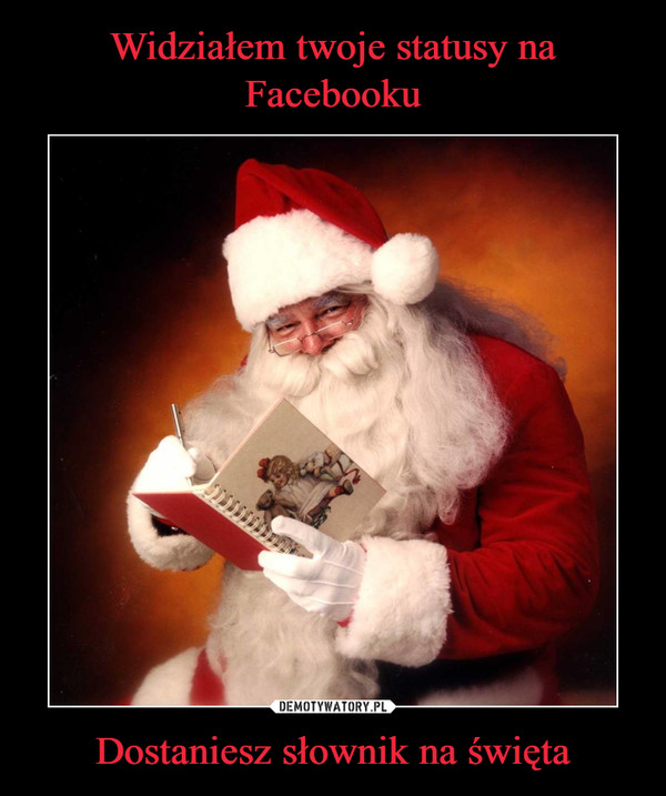 Dostaniesz słownik na święta –
