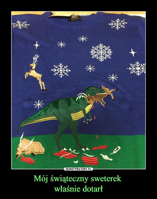 Mój świąteczny sweterek właśnie dotarł –