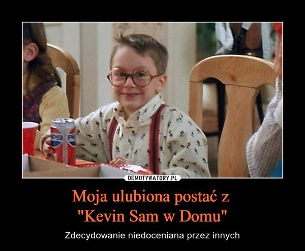 """Moja ulubiona postać z """"Kevin Sam w Domu"""" – Zdecydowanie niedoceniana przez innych"""