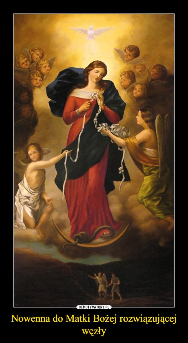 Nowenna do Matki Bożej rozwiązującej węzły –