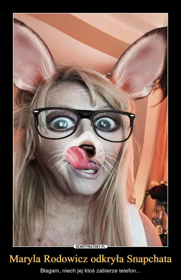 Maryla Rodowicz odkryła Snapchata – Błagam, niech jej ktoś zabierze telefon...