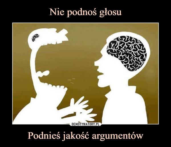 Podnieś jakość argumentów –