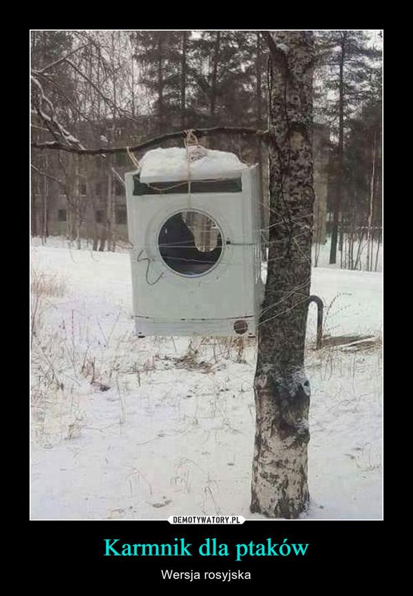 Karmnik dla ptaków – Wersja rosyjska