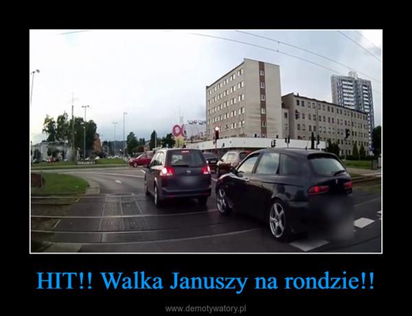 HIT!! Walka Januszy na rondzie!! –