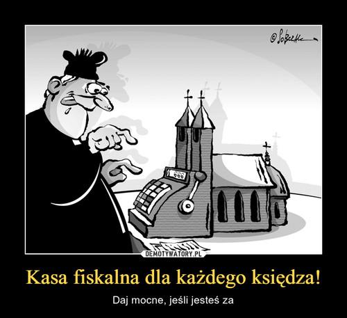 Kasa fiskalna dla każdego księdza!