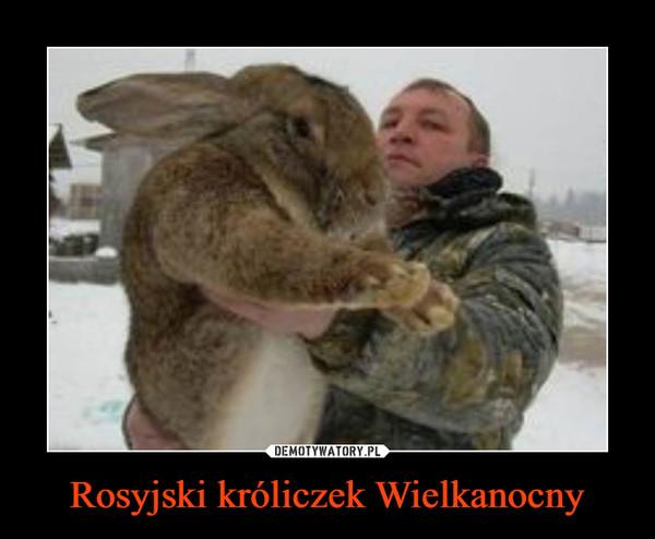 Rosyjski króliczek Wielkanocny –