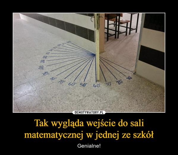 Tak wygląda wejście do sali matematycznej w jednej ze szkół – Genialne!