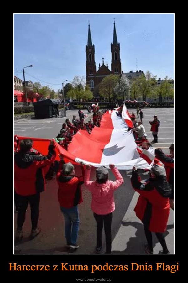 Harcerze z Kutna podczas Dnia Flagi –