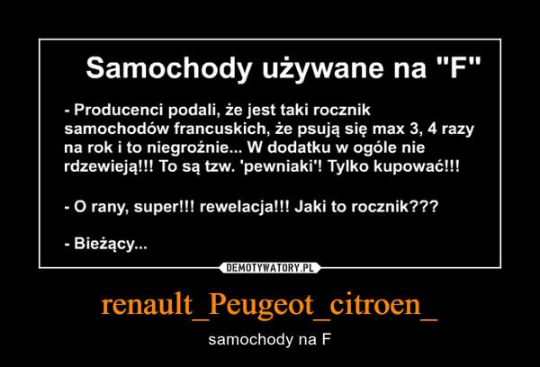 renault_Peugeot_citroen_ – samochody na F