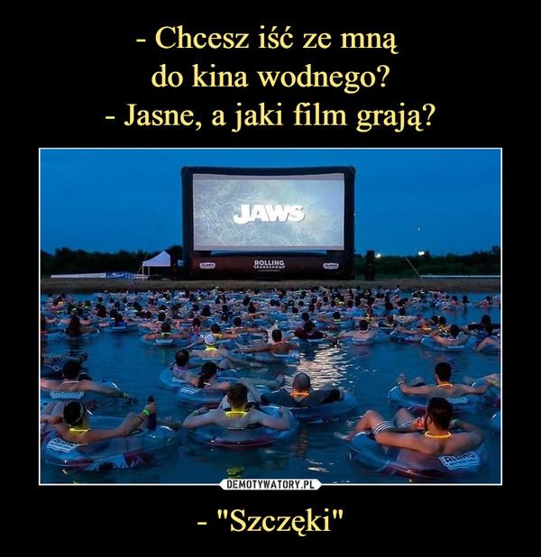 """- """"Szczęki"""" –  JAWS"""