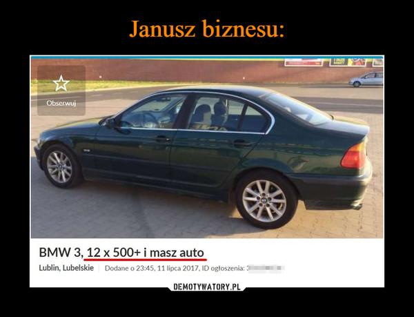 –  BMW 3,12 x 500+ i masz autoLublin. Lubelskie Dodane o 23:45.11 lipca 2017. ID ogłoszenia: