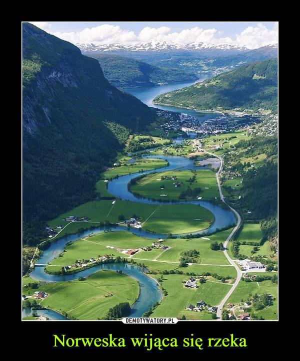 Norweska wijąca się rzeka –