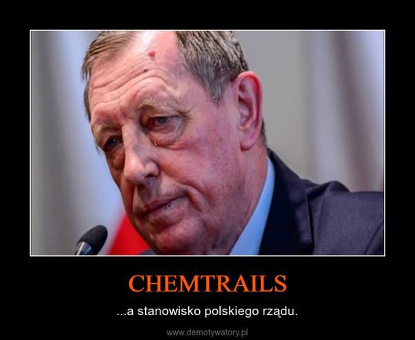 CHEMTRAILS – ...a stanowisko polskiego rządu.