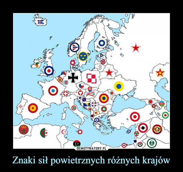 Znaki sił powietrznych różnych krajów –