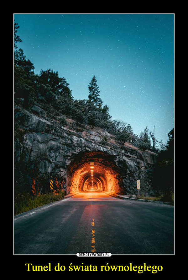 Tunel do świata równoległego –