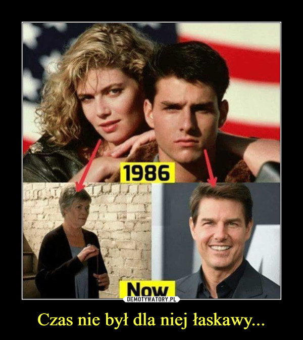 Czas nie był dla niej łaskawy... –  1986 now