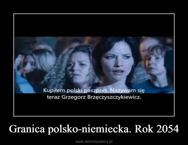 Granica polsko-niemiecka. Rok 2054 –
