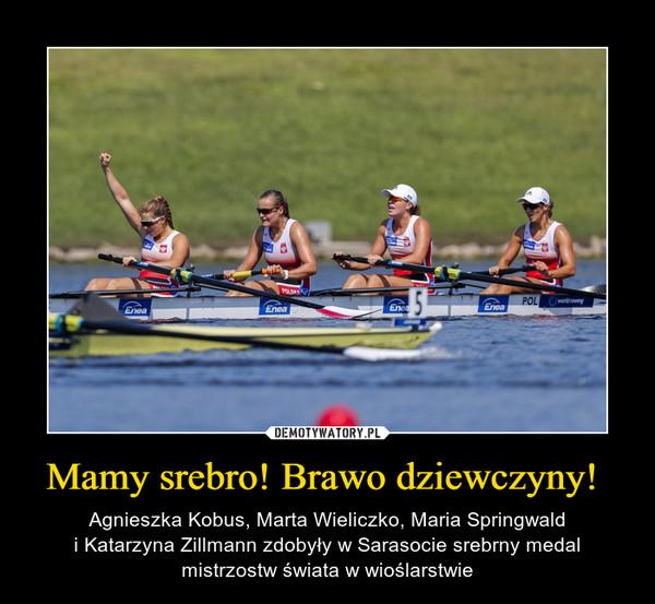 Mamy srebro! Brawo dziewczyny!  – Agnieszka Kobus, Marta Wieliczko, Maria Springwaldi Katarzyna Zillmann zdobyły w Sarasocie srebrny medal mistrzostw świata w wioślarstwie